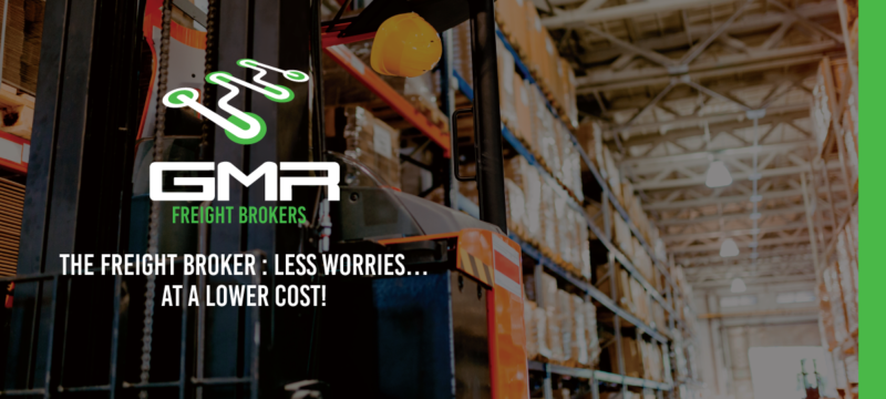 The freight broker : less worries… at a lower cost!