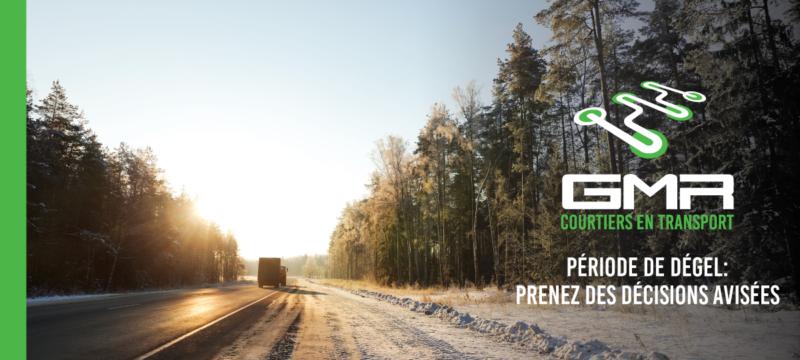 Période de dégel : tirez le meilleur de vos opérations de transport malgré les restrictions en vigueur