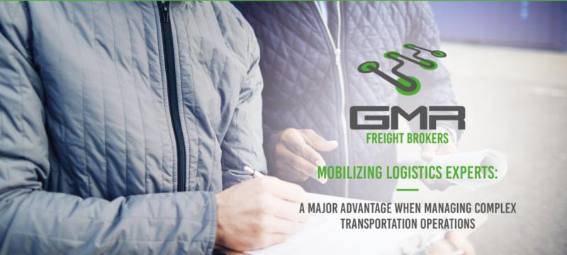 Mobilizing logistics experts: a major advantage when managing complex transportation operations